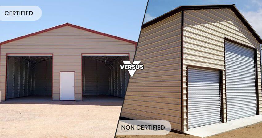 certified-vs-non-certified-metal-buildings